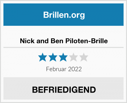 Nick and Ben Piloten-Brille Test