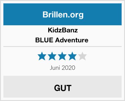 KidzBanz BLUE Adventure  Test