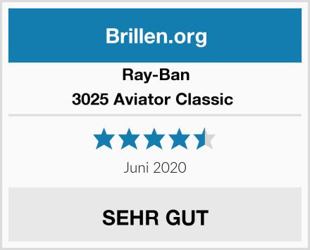 Ray-Ban 3025 Aviator Classic  Test