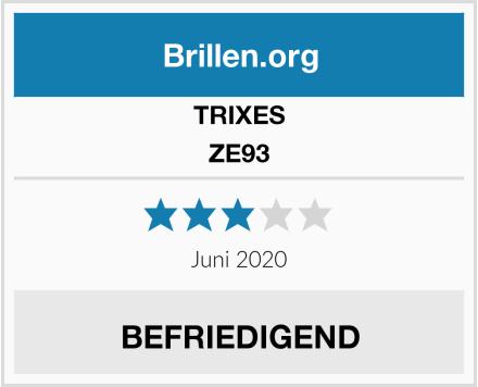 TRIXES ZE93 Test