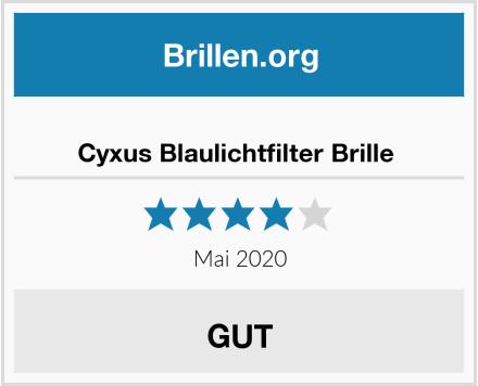 Cyxus Blaulichtfilter Brille  Test