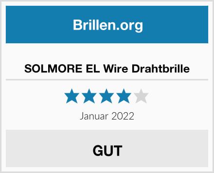 SOLMORE EL Wire Drahtbrille Test