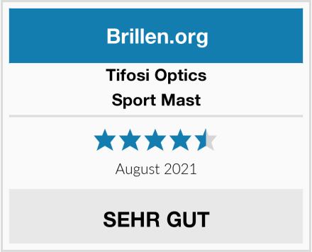 Tifosi Sport Mast Test