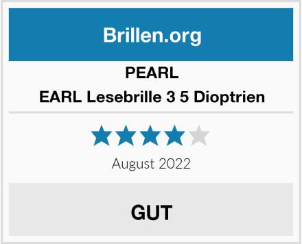 PEARL EARL Lesebrille 3 5 Dioptrien Test