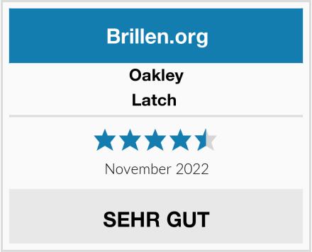 Oakley Latch  Test