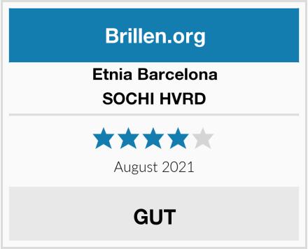 Etnia Barcelona SOCHI HVRD Test