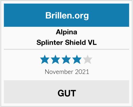Alpina Splinter Shield VL Test