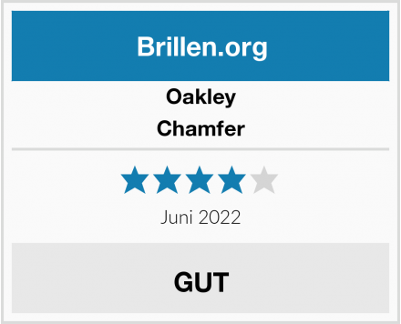 Oakley Chamfer Test