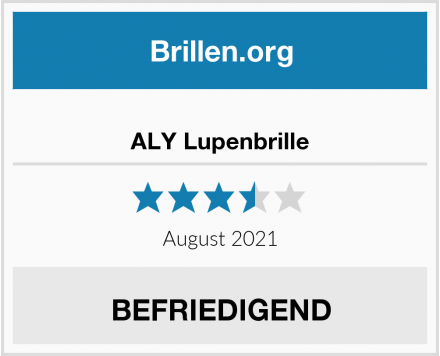 ALY Lupenbrille Test