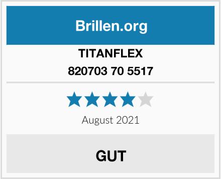TITANFLEX 820703 70 5517 Test