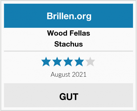 Wood Fellas Stachus Test
