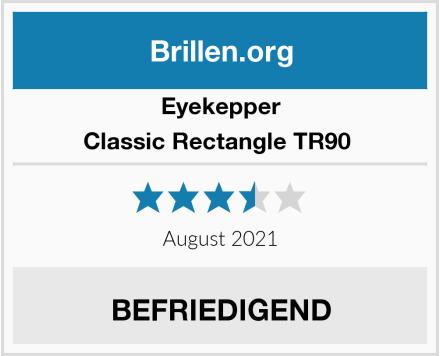 Eyekepper Classic Rectangle TR90  Test