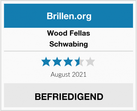 Wood Fellas Schwabing Test