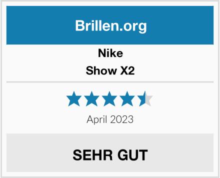 Nike Show X2 Test