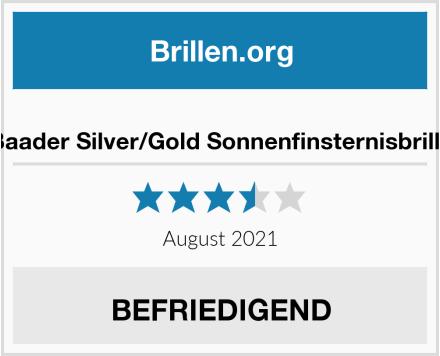Baader Silver/Gold Sonnenfinsternisbrille Test