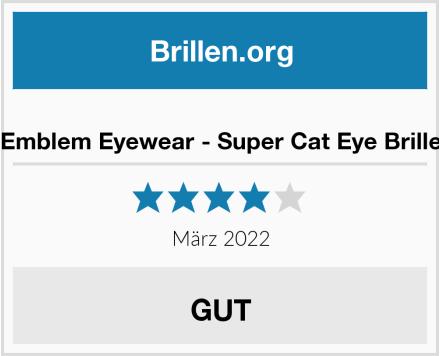 Emblem Eyewear - Super Cat Eye Brille Test